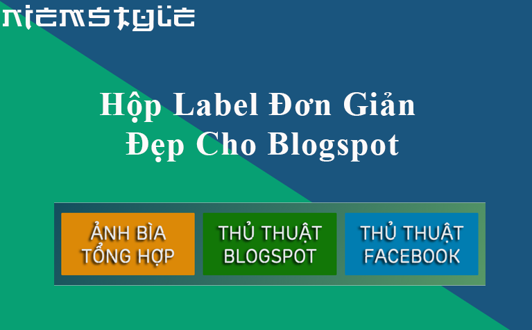 Hiển thị Label cực đẹp cho Blogspot/Blogger