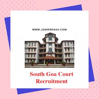 South Goa District Court Recruitment 2019 for various posts (99 Vacancies)