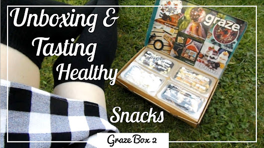 YouTube | Unboxing & Tasting Healthy Snacks: Graze Box 2