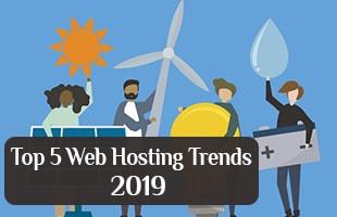 Top 5 web hosting trends 2019