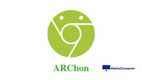 ARChon  Best Android Emulator for PC