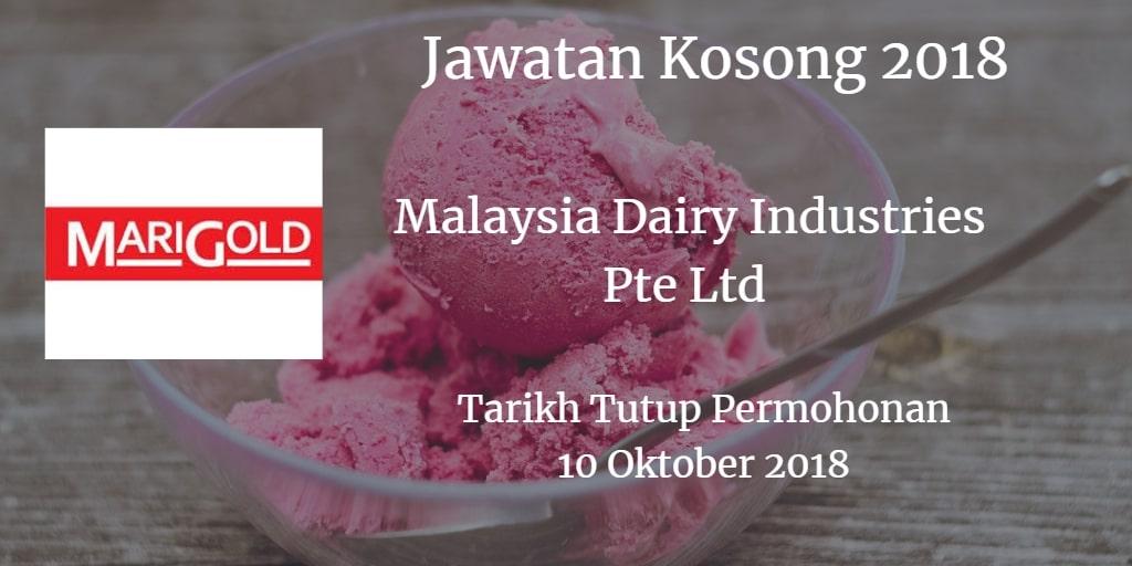 Jawatan Kosong Malaysia Dairy Industries Pte Ltd 10 Oktober 2018