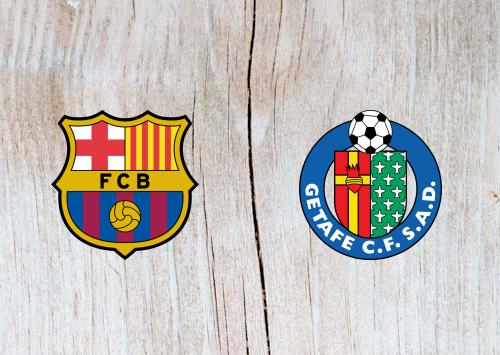 Barcelona vs Getafe Full Match & Highlights 12 May 2019