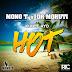Mono T & Dr Moruti Feat. Kunle Ayo - Hot [Naija][Baixa Agora]