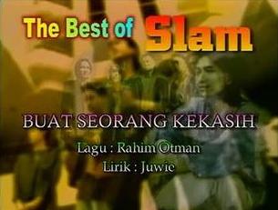 SLAM Malaysia Buat Seorang Kekasih Mp3