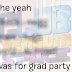 Graduation Party?