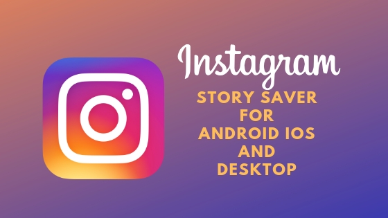 story saver for instagram