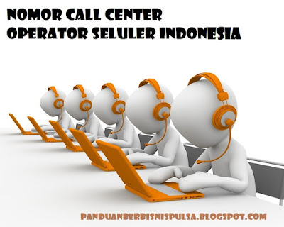 Nomor Call Center Xl, Axis, Telkomsel, Smartfren , 3, Esia