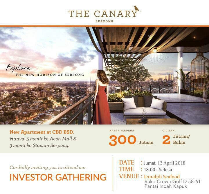 Investor gathering apartemen the canary serpong