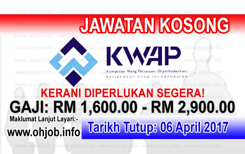Jawatan Kerja Kosong KWAP - Kumpulan Wang Persaraan logo www.ohjob.info april 2017