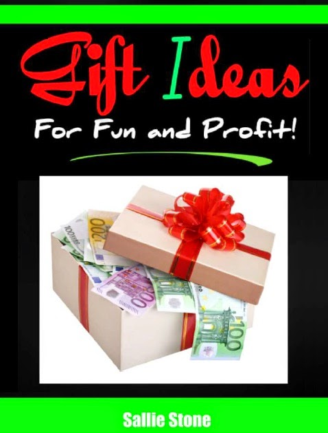 Gift Ideas For Fun and Profit