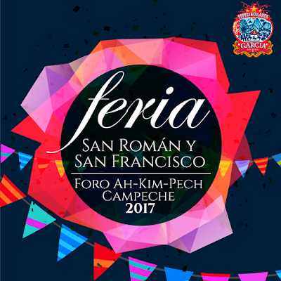 feria san román y san francisco Campeche 2017