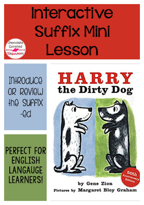Help your ell students and struggling learners understand the -ed suffix with this engaging mini lesson! Perfect for elementary classrooms! Uses the mentor text harry the dirty dog
