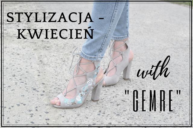 #2 Stylizacja Kwiecień + buty GEMRE
