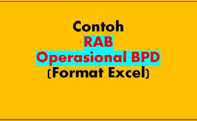 Contoh Rab Operasional Bpd Format Excel Contoh Format Administrasi Desa