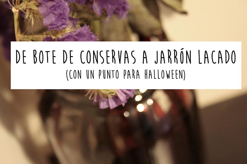 """Crear un jarrón """"sangriento"""" para halloween con un bote de conservas y laca de bombillas"""