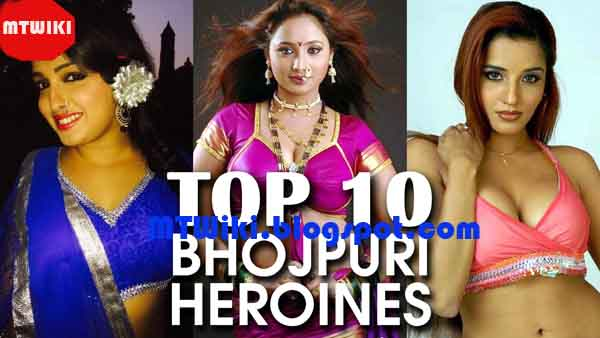 Top 10 Hottest Bhojpuri Actress With Photo Wiki, Top 10 Bhojpuri Film Hot Heroines Image, MT WIKI Top 10 Bhojpuri Film Actress Picture