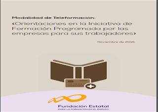www.fundae.es/Empresas%20y%20organizaciones/Documents/2016/Orientaciones%20en%20la%20Iniciativa%20de%20Formaci%c3%b3n%20Programada%20por%20las%20empresas%20para%20sus%20trabajadores.pdf