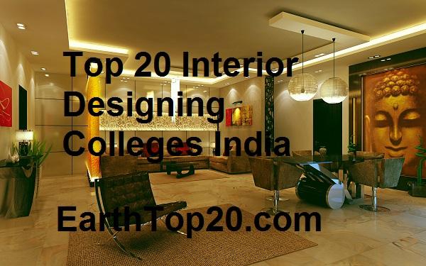 Earthtop20 Top 20 Interior Designing Colleges India