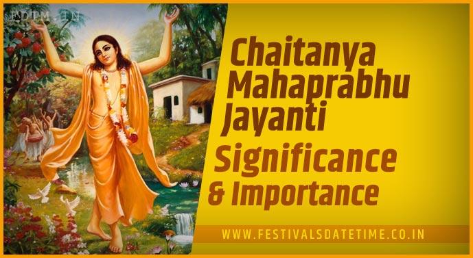 Chaitanya Mahaprabhu Jayanti: Significance and Importance Chaitanya Mahaprabhu