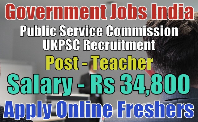 Ukpsc Recruitment 2018 For 917 Teachers Apply Online Now
