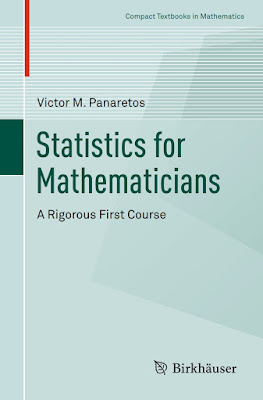 Statistics for Mathematicians: A Rigorous First Course (Compact Textbooks in Mathematics) - Free Ebook Download