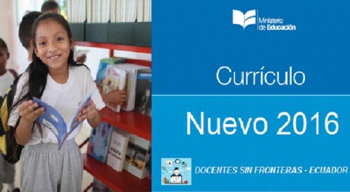 DOCENTES SIN FRONTERAS - ECUADOR: Nuevo curriculo para los ...