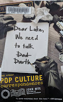 Book cover for thinking about.    Dear Luke, We Need to Talk, Darth: And Other Pop Culture Correspondences by John Moe