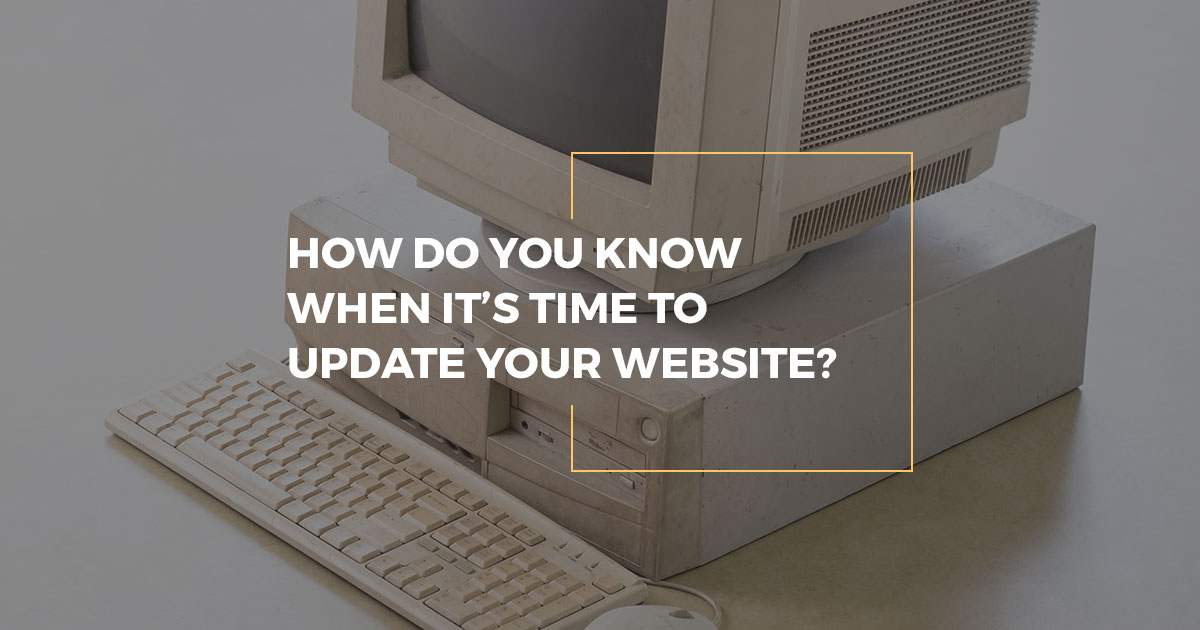 When is it time to update your website?