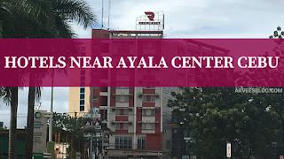 Hotels in Cebu Near Ayala Mall