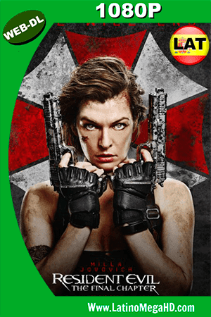 Resident Evil: Capítulo Final (2016) Latino HD WEB-DL 1080p ()
