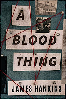 Book Review and GIVEAWAY: A Blood Thing, by James Hankins