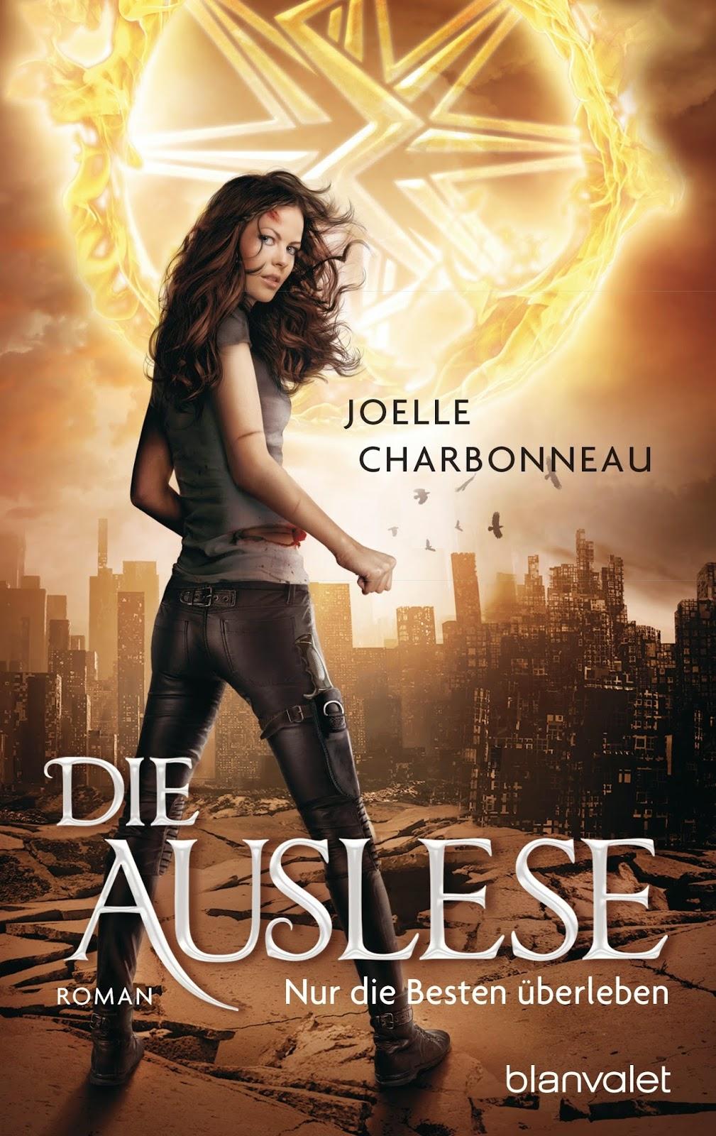 Die Auslese: Nur die Besten überleben (Joelle Charbonneau)