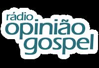 Rádio Opinião Gospel AM 1550 de Capão do Leão RS