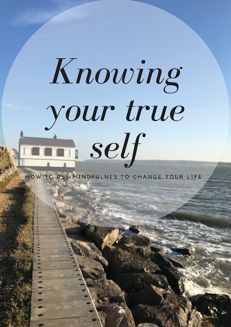 Kate loves blog - Mindfulness - True Self