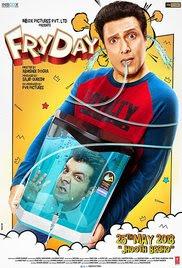 FryDay 2018 Hindi HD Quality Full Movie Watch Online Free