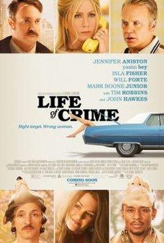 Cuộc Sống Tội Phạm - Life Of Crime (2014) | Bản đẹp + Thuyết minh