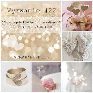 https://scrapandskill.blogspot.com/2018/02/wyzwanie-lutowe-22.html