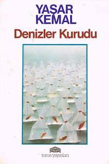 Yaşar Kemal - Denizler Kurudu