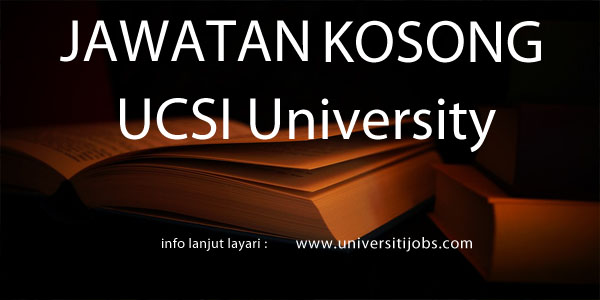 Jawatan Kosong UCSI University 2016