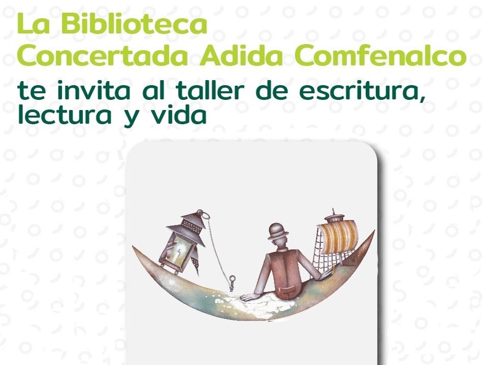 Mañana Taller de Escritura y Lectura en la Biblioteca Concertada ADIDA COMFENALCO