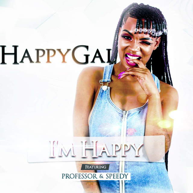 Dj HappyGal Feat. Professor & Speedy - I'm Happy