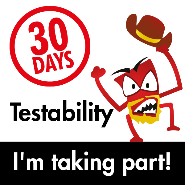 30 Days of Testability: UNDERWAY