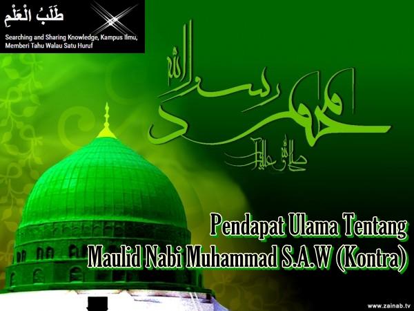 Pendapat Ulama Tentang Maulid Nabi Muhammad S.A.W (Kontra)