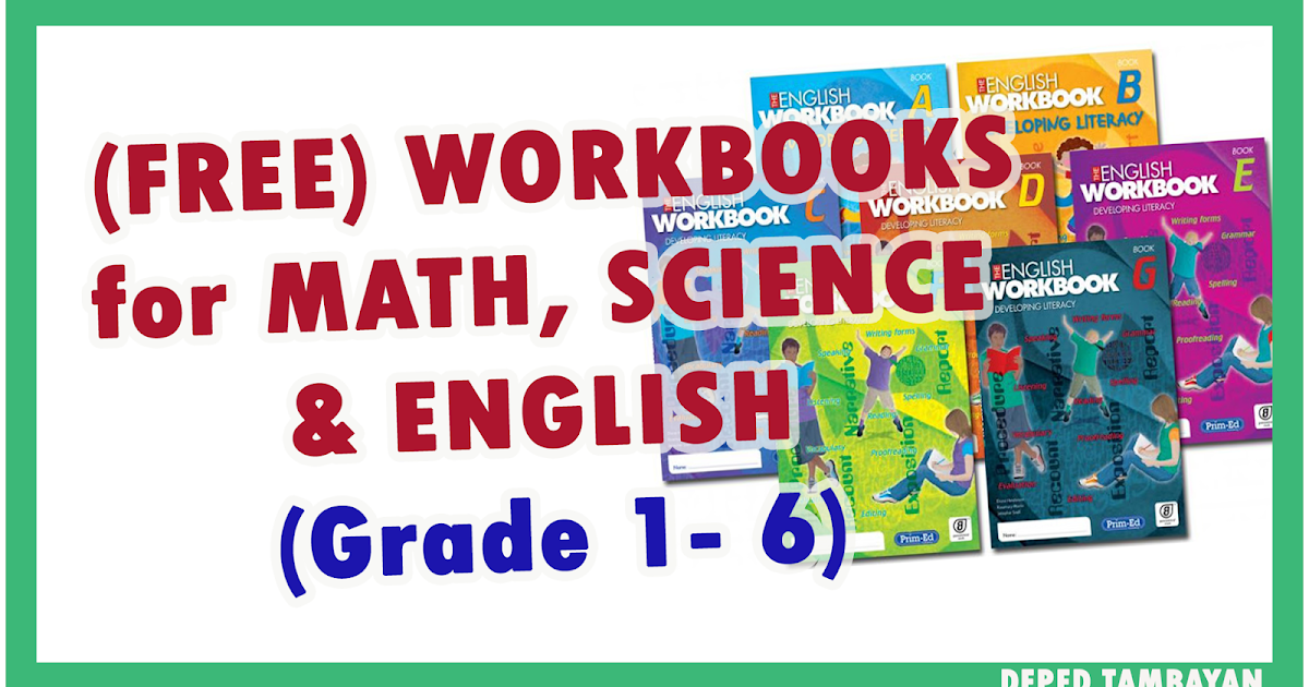 FREE Workbooks for Math, Science and English for Grade 1-6   DEPED ...