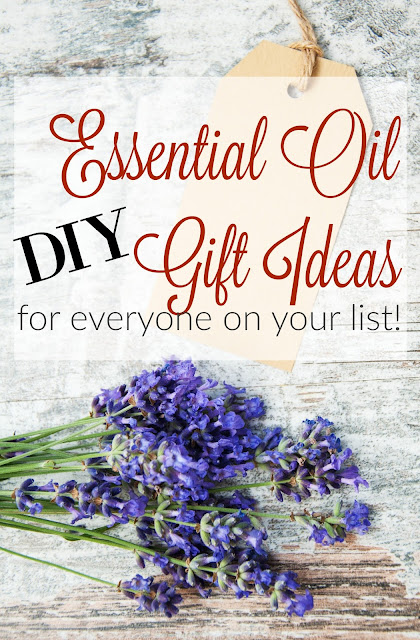 Essential Oil DIY Gift Ideas
