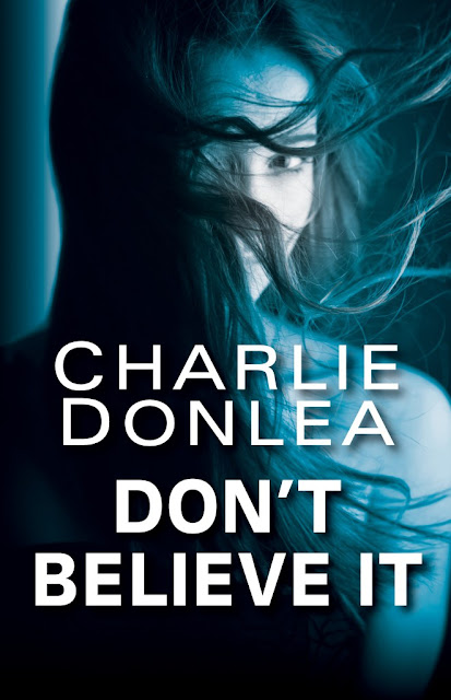 Bea's Book Nook, Review, Charlie Donlea, Don't Believe It