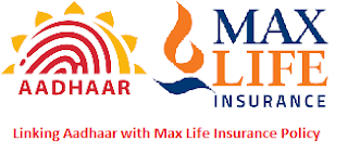 Linking Aadhaar with Max Life Insurance