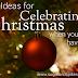 Ideas for celebrating Christmas when you don't have kids