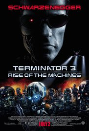 Terminator 3 – Rise of the Machines (2003)